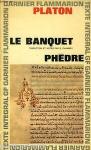 Le banquet / Phèdre
