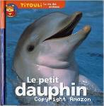 Le dauphin qui n'avait jamais vu la terre