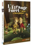 L'Etrange Forêt de Bert et Joséphine