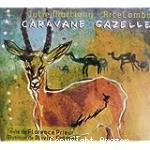Caravane gazelle