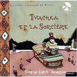 Ivachka et la sorcière