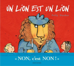 Un lion est un lion