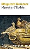 Mémoires d'Hadrien ; suivi de Carnets de notes de Mémoires d'Hadrien