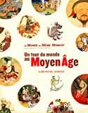 Tour du monde au Moyen Age