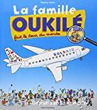 La famille Oukilé fait le tour du monde