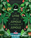Le livre de la jungle très jungle
