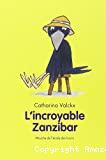 L' incroyable Zanzibar