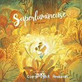 Superlumineuse