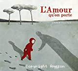 L' amour qu'on porte
