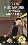 Terminus, grand large