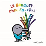 Le bouquet d'Arc-en-ciel