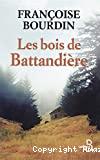 Bois de Battandière