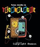 Petites histoires de technologie
