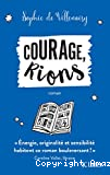 Courage, rions !